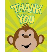890692 Monkeyin' Around Thank You's